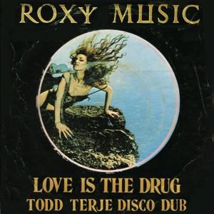 "Roxy Music/LOVE IS...TODD TERJE RMX 12"""