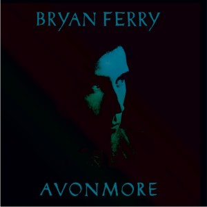 Bryan Ferry/AVONMORE REMIXED 12""