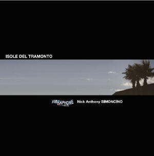 """Nick Anthony Simoncino/ISOLE... 12"""""""