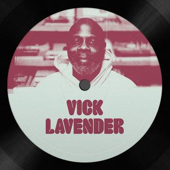 "Vick Lavender/BEAUTIFUL LIFE 12"""