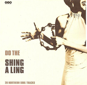 Northern Soul/DO THE SHING A LING LP