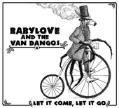 Babylove & Van Dangos/LET IT COME LP