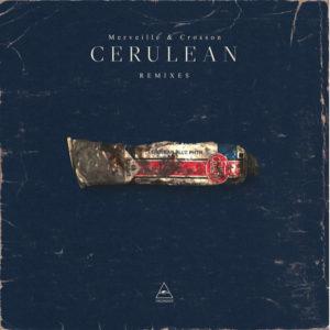 "Merveille & Crosson/CERULEAN REMIXES 12"""