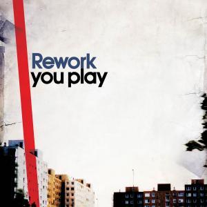Rework/YOU PLAY CD