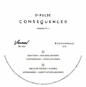 "D-Pulse/CONSEQUENCED REMIXES PT. 1 12"""