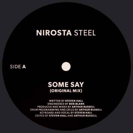 """Nirosta Steel/SOME SAY (A RUSSELL) 7"""""""