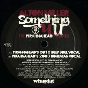 Alton Miller/SOMETHING 4 U REMIXES 12""