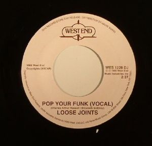 Loose Joints/POP YOUR FUNK 7""