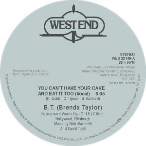 """Brenda Taylor/YOU CAN'T HAVE YOUR... 12"""""""