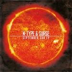"N-Type & Surge/SEPTEMBER SUN EP D12"""