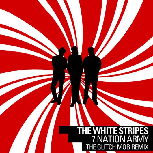 """White Stripes vs Glitch Mob/7 NATION 7"""""""