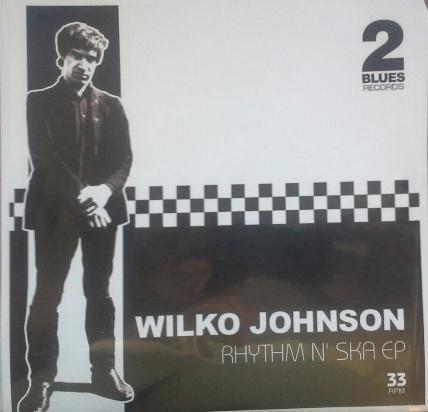 """Wilko Johnson/RHYTHM & SKA EP 7"""""""