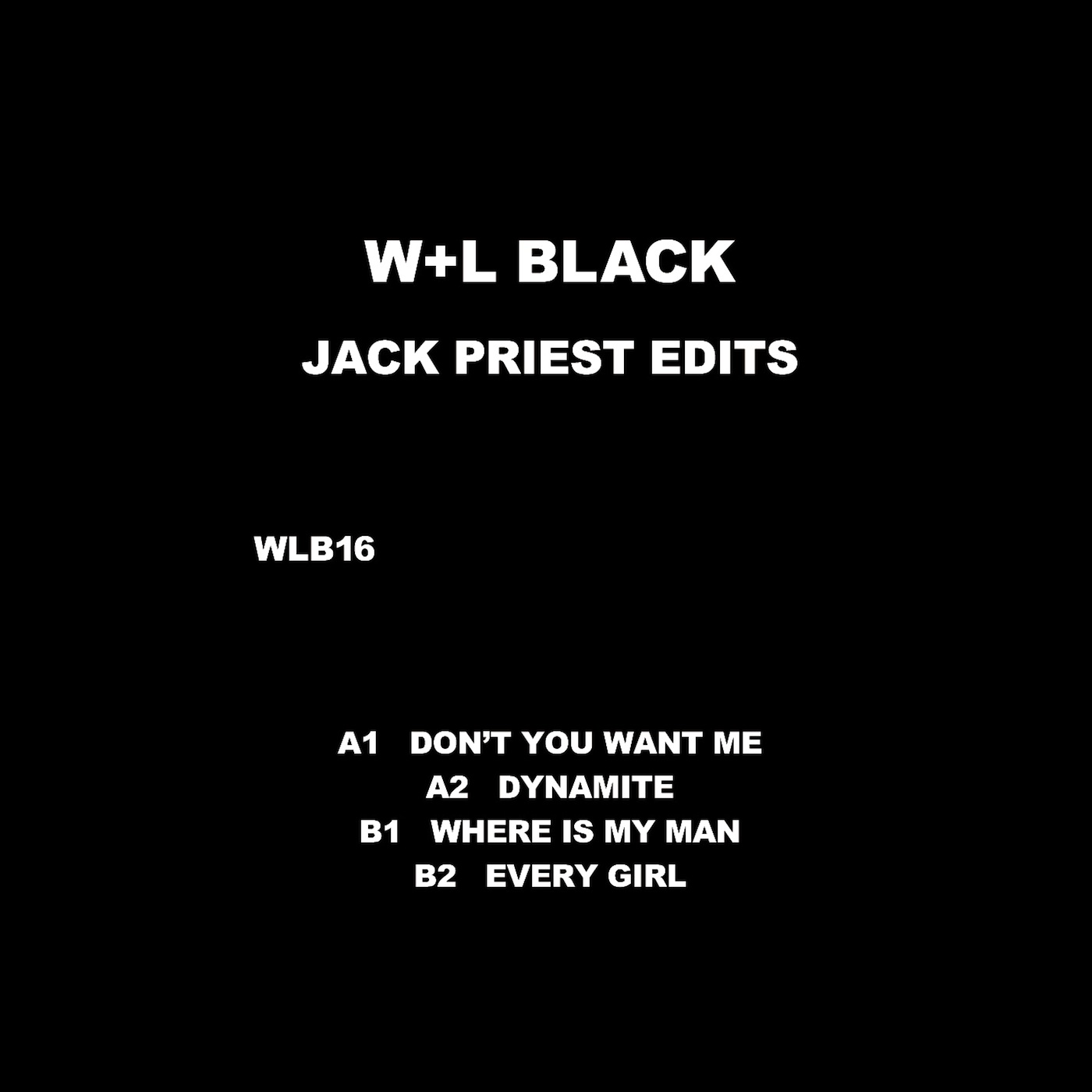 W+L Black/JACK PRIEST EDITS 12""