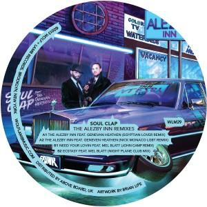 "Soul Clap/THE ALEZBY INN REMIXES 12"""