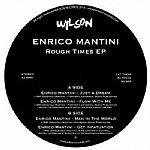 "Enrico Martini/ROUGH TIMES EP 12"""