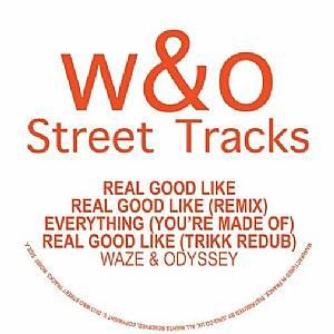 """Waze & Odyssey/REAL GOOD LIKE 12"""""""