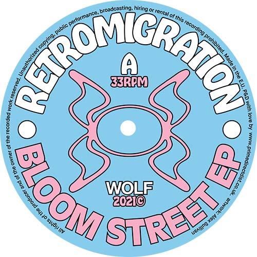 "Retromigration/BLOOM STREET EP 12"""