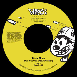 "Black Moon/I GOT CHA OPIN (ALBUM VER) 7"""