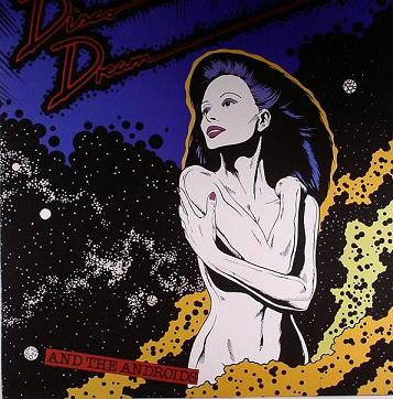 Disco Dream & Androids/THE ANDROIDS LP