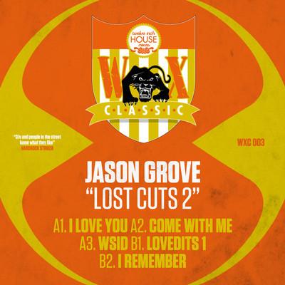"Jason Grove/LOST CUTS EP #2 12"""