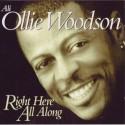 Ali Ollie Woodson/RIGHT HERE... CD