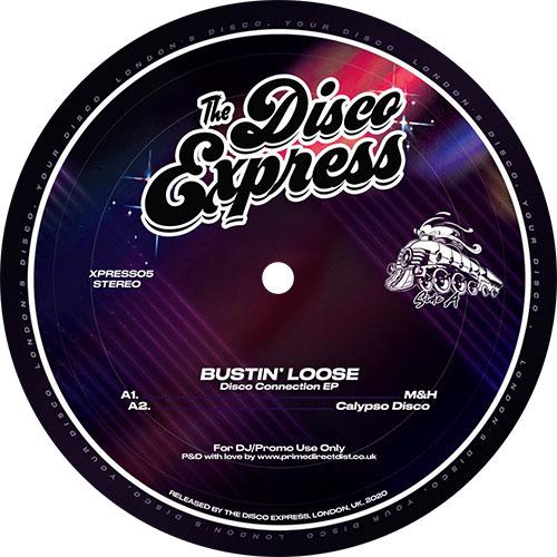 "Bustin' Loose/DISCO EXPRESS EP 12"""