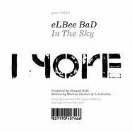 """Elbee Bad/IN THE SKY 12"""""""