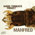 Andre Torquato Project/MANFRED 12""