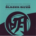 Blackanized/FUTURE GENERATIONS CD