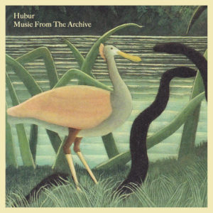 Hubur/MUSIC FROM THE ARCHIVE LP