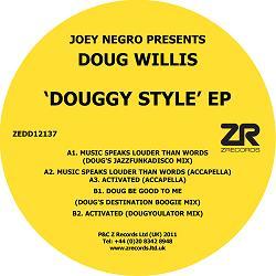 """Doug Willis/DOUGGY STYLE EP 12"""""""