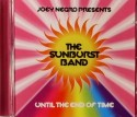 Sunburst Band/UNTIL THE END OF TIME CD
