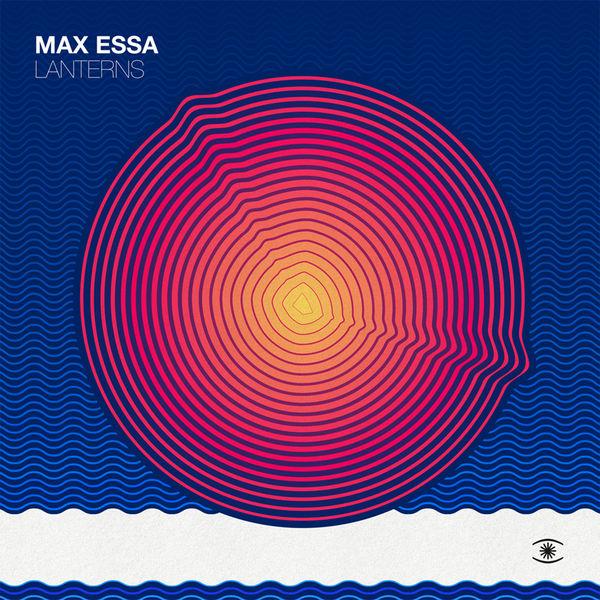 Max Essa/LANTERNS LP