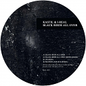 Kastil & I-Real/BLACK BIRDS ALL OVER 12""