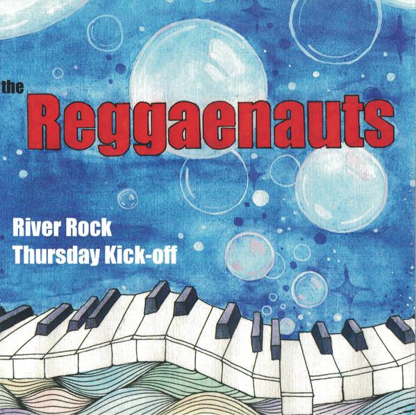 "Reggaenauts/RIVER ROCK & THUR KICKOFF 7"""