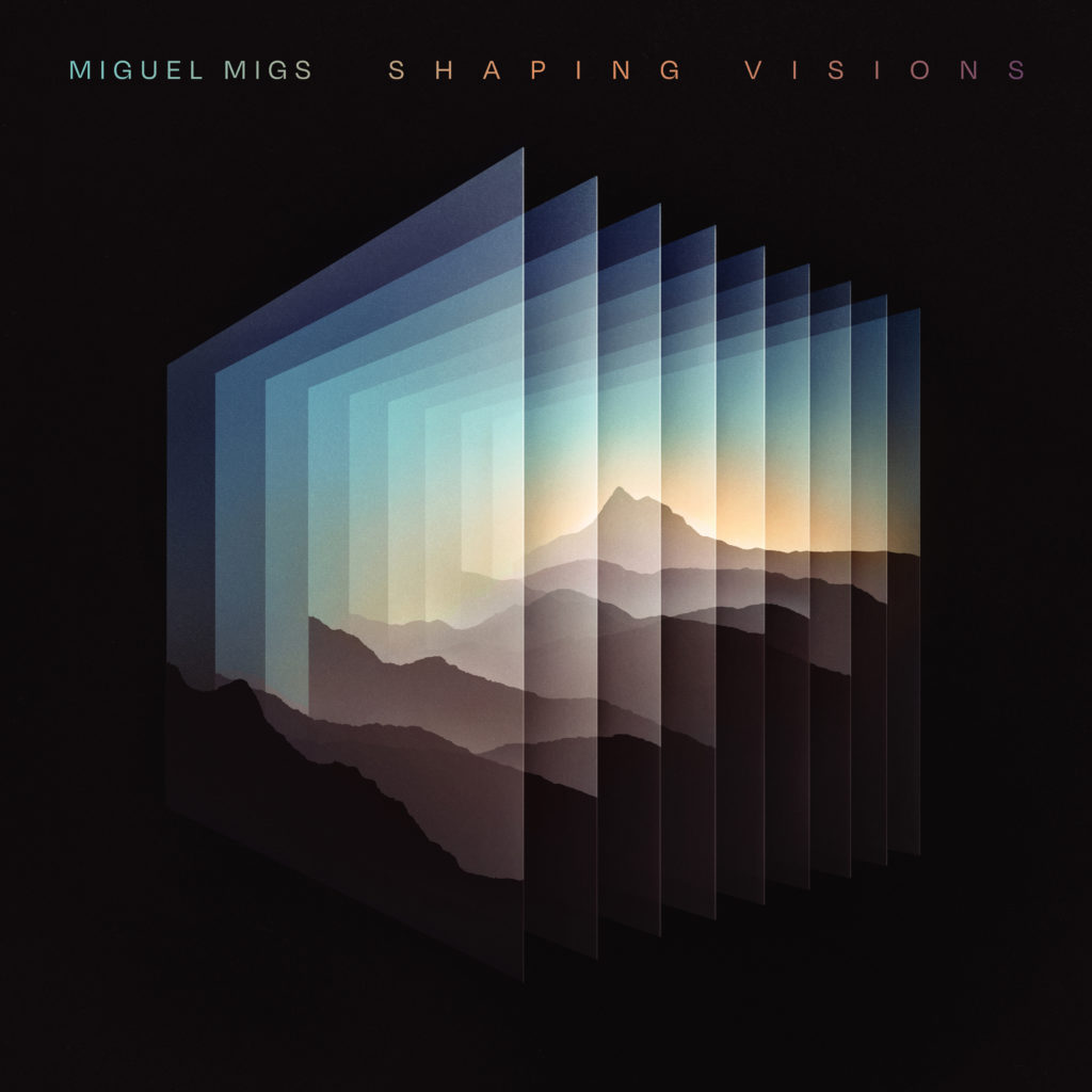 Miguel Migs/SHAPING VISIONS DLP