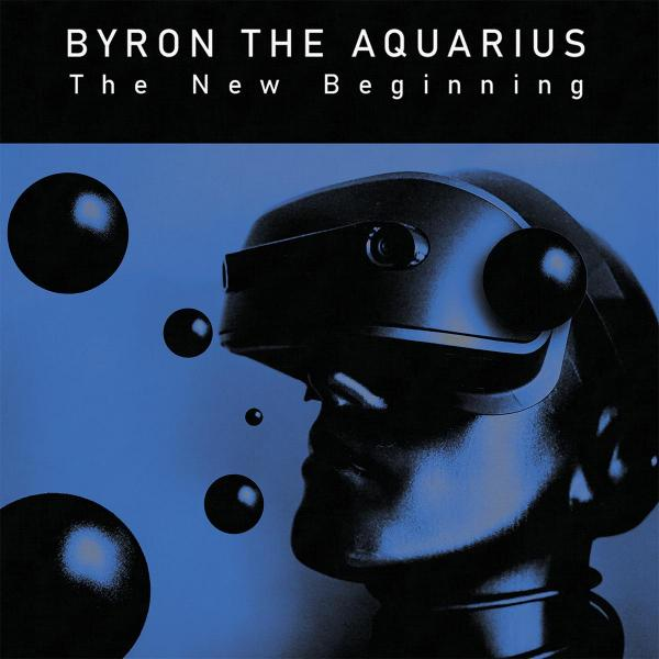 Byron The Aquarius/THE NEW BEGINNING DLP