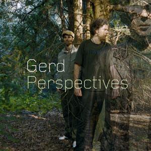 Gerd/PERSPECTIVES CD
