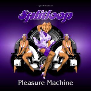Splitloop/PLEASURE MACHINE CD