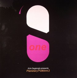 Kirk Degiorgio/PLANETARY FOLKLORE 2 CD
