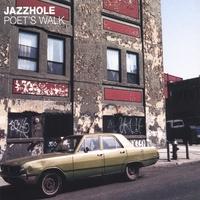 Jazzhole/POET'S WALK CD