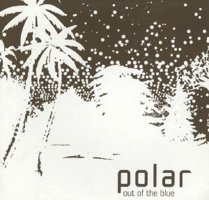 Polar/OUT OF THE BLUE CD