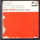 Next Evidence/EARLY HOURS MIX CD