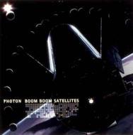 Boom Boom Satellites/PHOTON  DLP