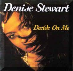Denise Stewart/DECIDE ON ME CD