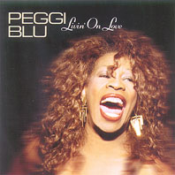 Peggi Blu/LIVIN' ON LOVE CD