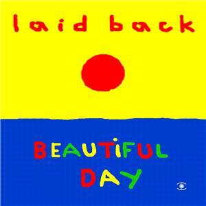 Laid Back/BEAUTIFUL DAY CD