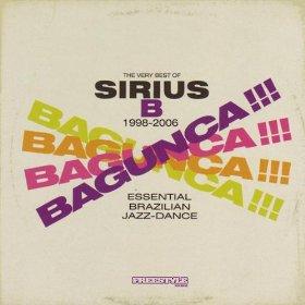 Sirius B/BAGUNCA CD
