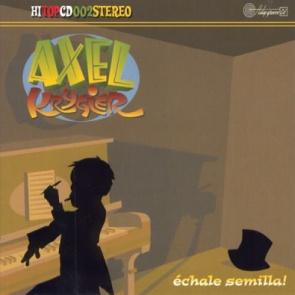 Axel Krygier/ECHALLE SEMILLA  CD