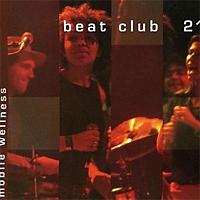 Beatclub 21/MOBILE WELLNESS  CD